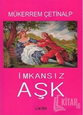 İmkansız Aşk - Kitap16