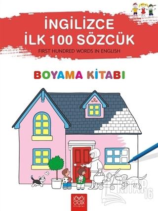 İngilizce İlk Yüz Sözcük - First Hundred Words in English Boyama Kitab