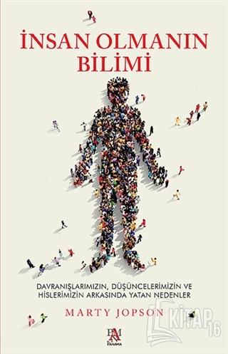 İnsan Olmanın Bilimi - Kitap16