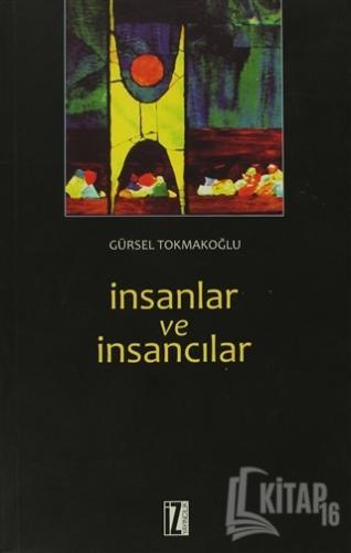 İnsanlar ve İnsancılar - Kitap16