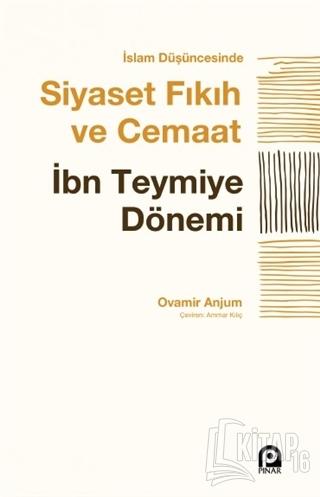 İslam Düşüncesinde Siyaset Fıkıh ve Cemaat - Kitap16