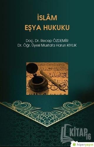 İslam Eşya Hukuku - Kitap16