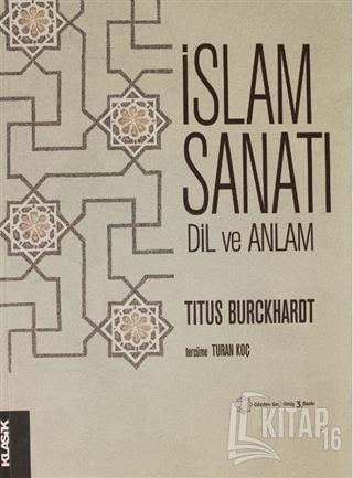 İslam Sanatı Dil ve Anlam - Kitap16