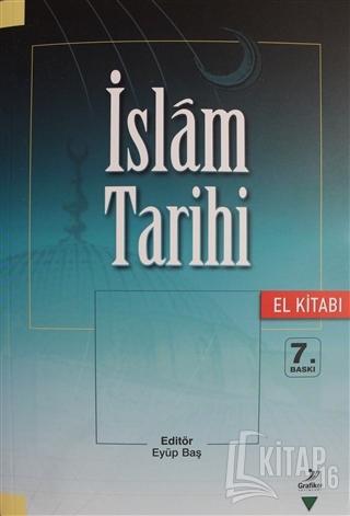 İslam Tarihi (El Kitabı) - Kitap16