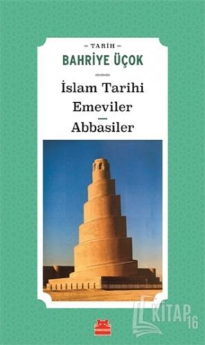 İslam Tarihi Emeviler Abbasiler - Kitap16
