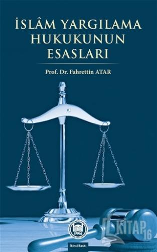 İslam Yargılama Hukukunun Esasları - Kitap16