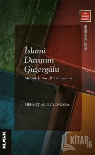 İslami Davanın Güzergahı - Kitap16