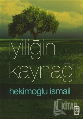 İyiliğin Kaynağı - Kitap16