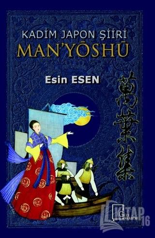 Kadim Japon Şiiri Man'yöshü - Kitap16