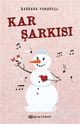 Kar Şarkısı (Ciltli) - Kitap16