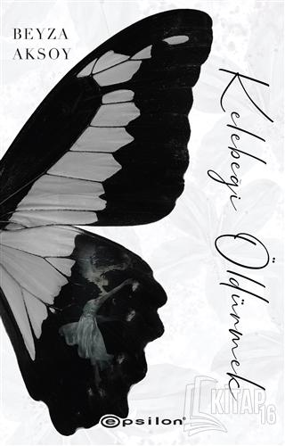 Kelebeği Öldürmek - Kitap16
