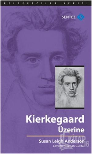 Kierkegaard Üzerine - Kitap16