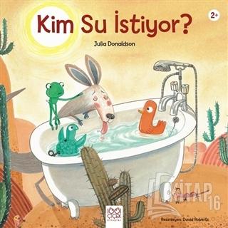 Kim Su İstiyor? - Kitap16