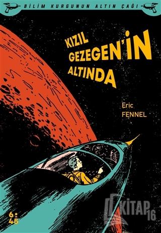 Kızıl Gezegen'in Altında - Kitap16