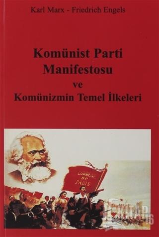 Komünist Parti Manifestosu ve Komünizmin Temel İlkeleri - Kitap16
