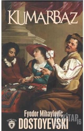 Kumarbaz - Kitap16