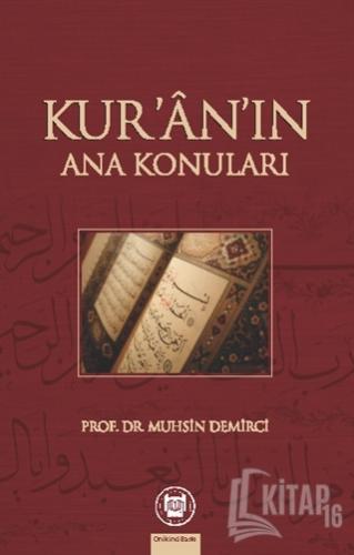 Kur'an'ın Ana Konuları - Kitap16