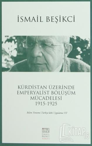 Kürdistan Üzerinde Emperyalist Bölüşüm Mücadelesi 1915-1925 - Kitap16