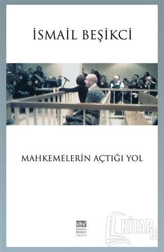Mahkemelerin Açtığı Yol - Kitap16