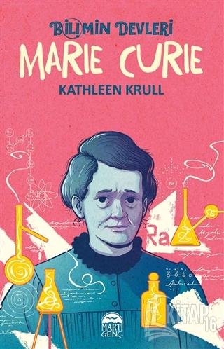 Marie Curie - Bilimin Devleri - Kitap16