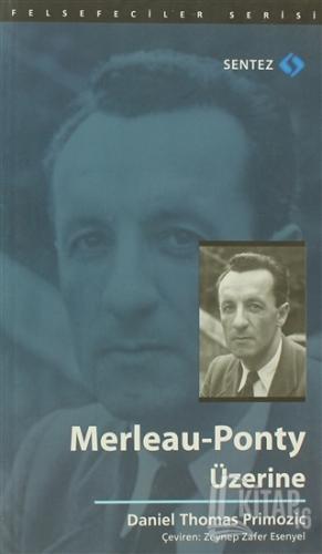 Merleau-Ponty Üzerine - Kitap16