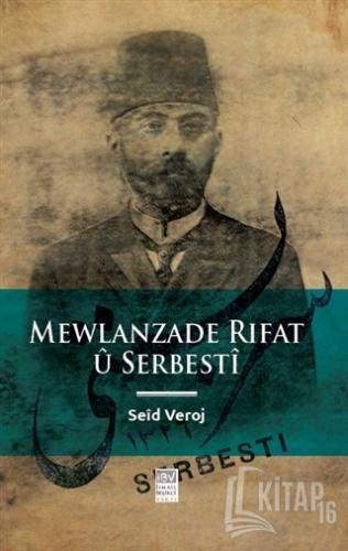 Mewlanzade Rıfat u Serbesti - Kitap16