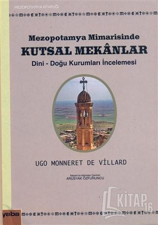 Mezopotamya Mimarisinde Kutsal Mekanlar - Kitap16