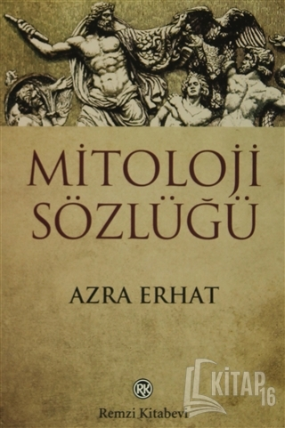 Mitoloji Sözlüğü - Kitap16