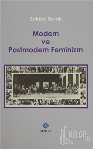 Modern ve Postmodern Feminizm - Kitap16