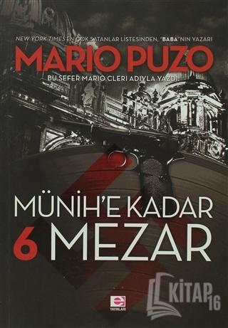 Münih'e Kadar 6 Mezar - Kitap16