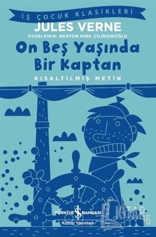On Beş Yaşında Bir Kaptan (Kısaltılmış Metin) - Kitap16