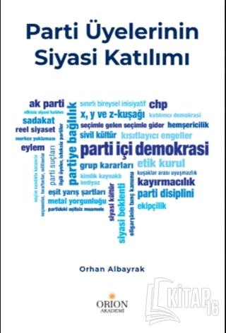 Parti Üyelerinin Siyasi Katılımı - Kitap16