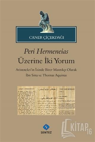Peri Hermeneias Üzerine İki Yorum - Kitap16
