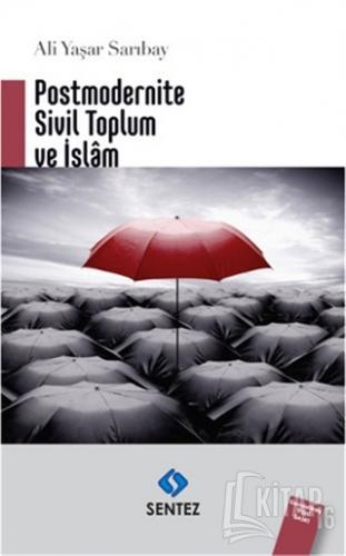Postmodernite Sivil Toplum ve İslam - Kitap16