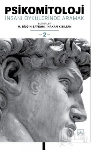Psikomitoloji: İnsanı Öykülerinde Aramak 2 - Kitap16