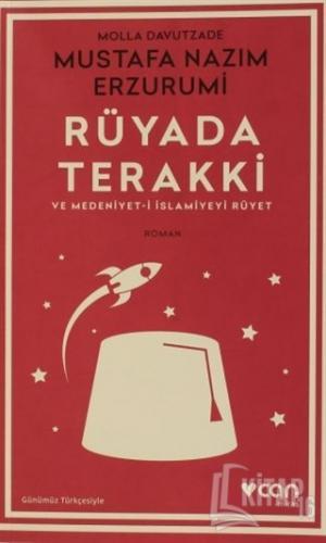 Rüyada Terakki ve Medeniyet-i İslamiyeyi Rüyet - Kitap16