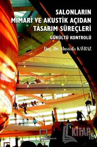 Salonların Mimari ve Akustik Açıdan Tasarım Süreçleri - Kitap16