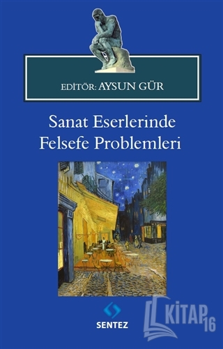 Sanat Eserlerinde Felsefe Problemleri - Kitap16