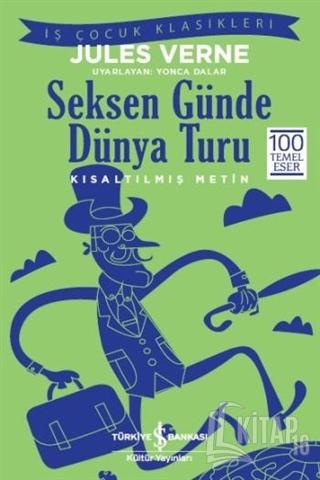 Seksen Günde Dünya Turu (Kısaltılmış Metin) - Kitap16