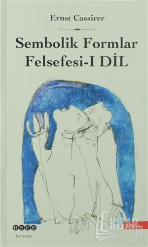 Sembolik Formlar Felsefesi 1 - Dil - Kitap16
