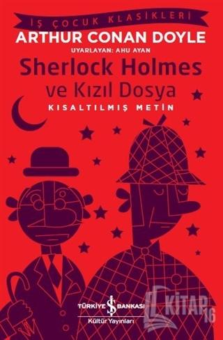 Sherlock Holmes ve Kızıl Dosya (Kısaltılmış Metin) - Kitap16
