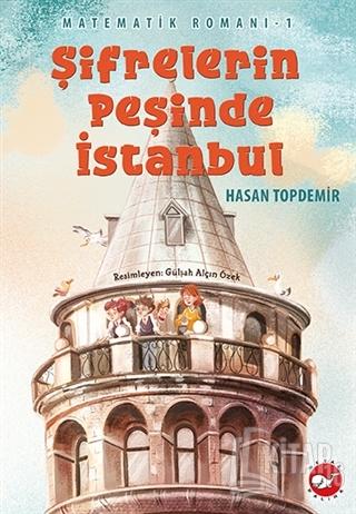 Şifrelerin Peşinde İstanbul - Matematik Romanı 1 - Kitap16