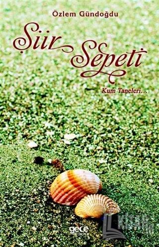Şiir Sepeti - Kum Taneleri... - Kitap16
