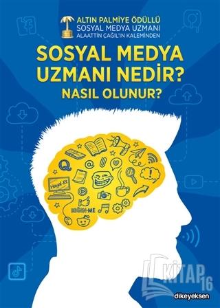 Sosyal Medya Uzmanı Nedir? Nasıl Olunur? - Kitap16