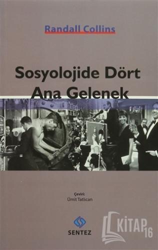 Sosyolojide Dört Ana Gelenek - Kitap16