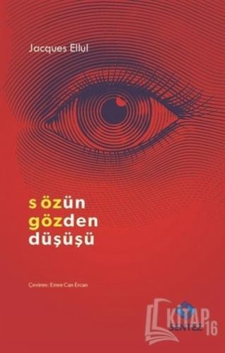 Sözün Gözden Düşüşü - Kitap16