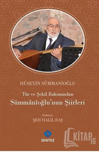 Tür ve Şekil Bakımından Sümmanioğlu'nun Şiirleri - Kitap16