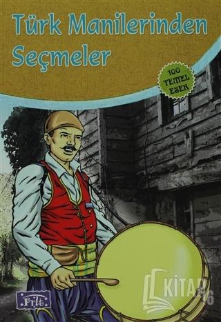 Türk Manilerinden Seçmeler - Kitap16
