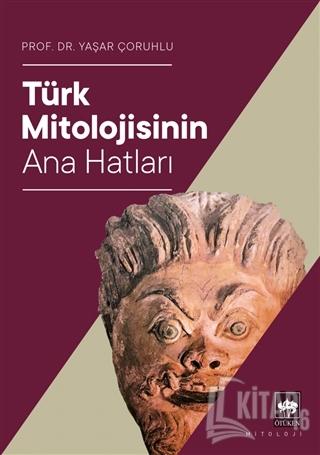 Türk Mitolojisinin Ana Hatları - Kitap16