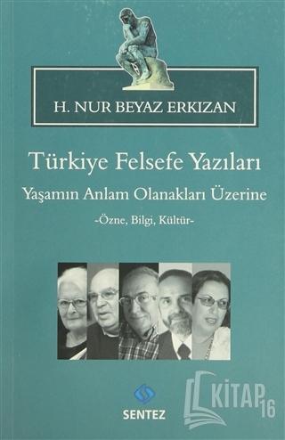 Türkiye Felsefe Yazıları - Kitap16